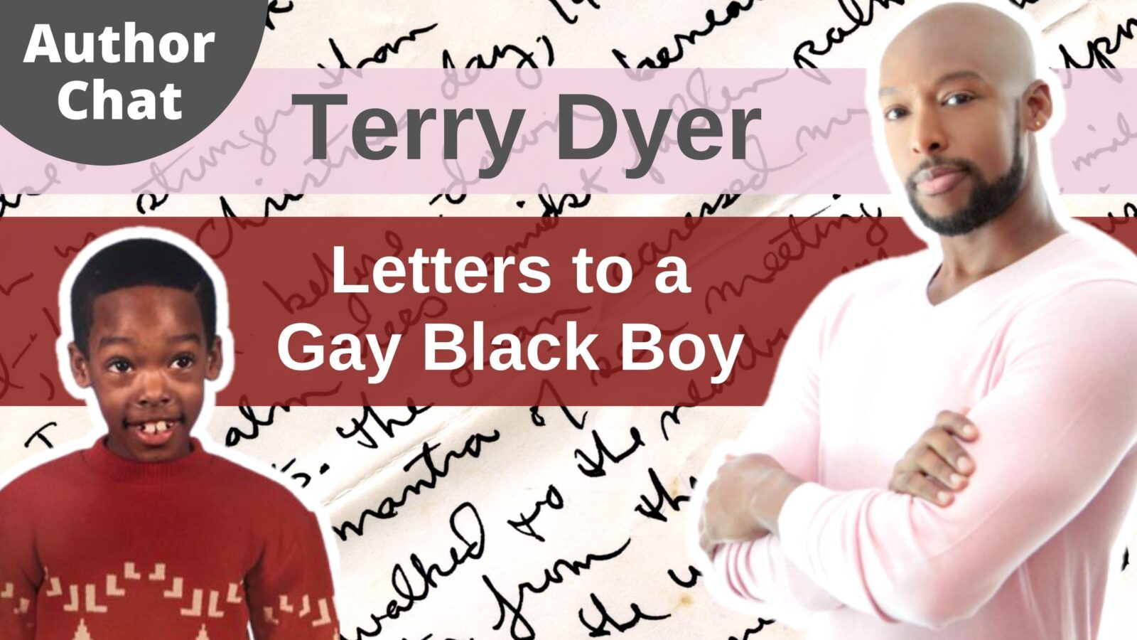 Letters to a Gay Black Boy by LGBTQ Autor Terry Dyer LGBT Professional OutBuro Out Voices Podcast Interview Video Series online community