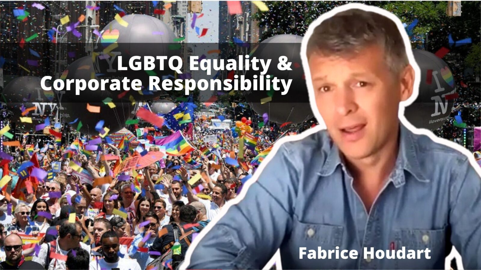 Fabrice Houdart LGBTQ equality corporate responsibity professionals pinkwashing lgbt authenticity OutBuro